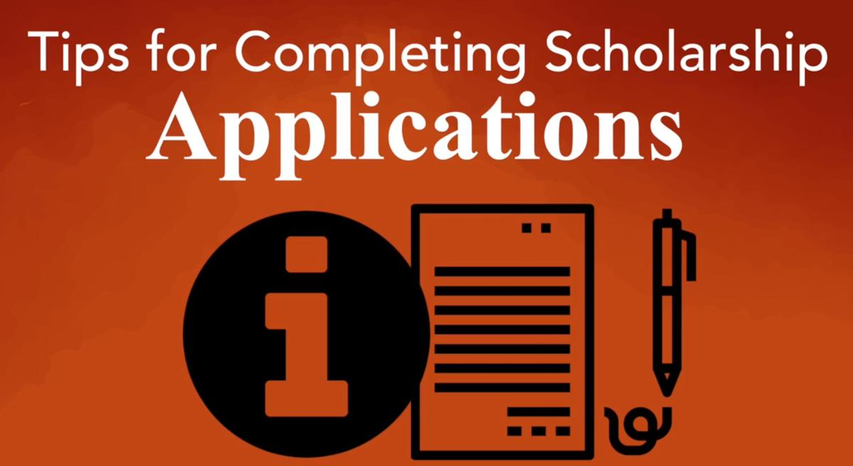 Tips for completing scholarship applications video
